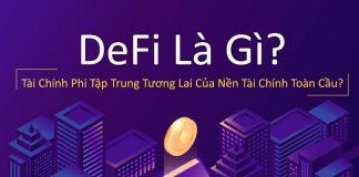 DeFi (thị trường tài chính phi tập trung) là gì?